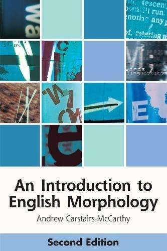 Introduction to English Morphology (Edinburgh Textbooks on the English Language) por Andrew Carstairs-Mccarthy