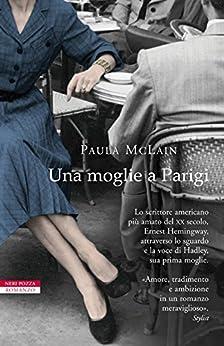 Una moglie a Parigi (I narratori delle tavole) di [McLain, Paula]