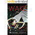 Wake for Me (Life or Death Series Book 1) (English Edition)