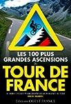 100 Plus Grandes Ascensions Tour de F...