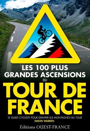 100 Plus Grandes Ascensions Tour de France
