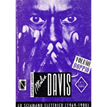 Miles Davis. Lo sciamano elettrico
