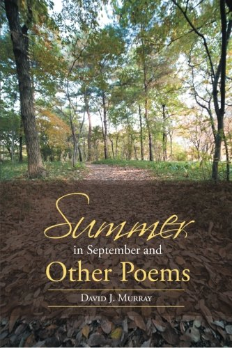 Summer in September and Other Poems (Lodge Mountain Blue)
