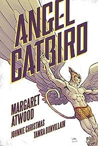 Angel Catbird par Margaret Atwood