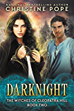 Darknight (The Witches of Cleopatra Hill Book 2) (English Edition)