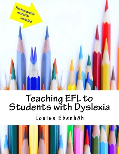 Teaching EFL to Students with Dyslexia: A Handbook for Practitioners
