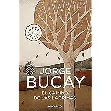 El camino de las lágrimas (Best Seller)