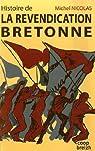Histoire de la revendication bretonne  par Nicolas