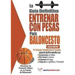La guia definitiva - Entrenar con pesas para baloncesto