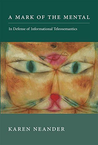 A Mark of the Mental: In Defense of Informational Teleosemantics (Life and Mind: Philosophical Issues in Biology and Psychology)