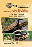 Schildkröten der Welt/Turtles of the World, Band 4 (Ost- und Südasien)
