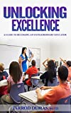 Unlocking Excellence: A Guide to Becoming an Extraordinary Educator