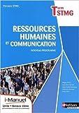 Ressources humaines et communication - Tle STMG de Fabienne Kéroulas ,Maguy Perea ,Anne Véré ( 27 août 2013 )