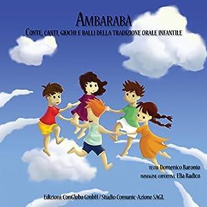 Ambarabà: Conte, canti, giochi e balli della trad