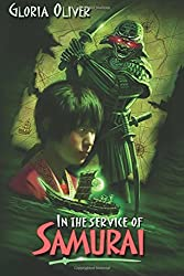 In the Service of Samurai by Gloria Oliver (2011-10-29)