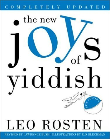 The New Joys of Yiddish: Completely Updated by Leo Rosten (2003-08-26)