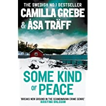 Some Kind of Peace by Camilla Grebe (2013-01-03)