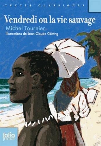 Vendredi ou la vie sauvage par Michel Tournier