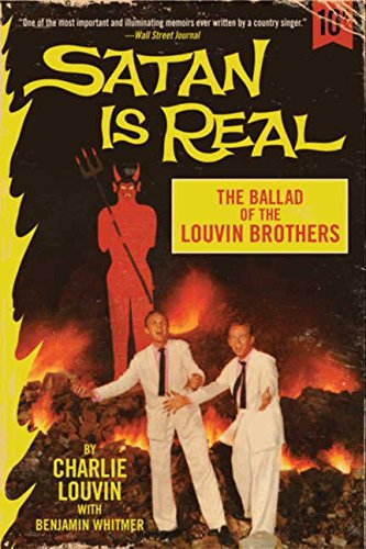 Satan Is Real: The Ballad of the Louvin Brothers por Charlie Louvin