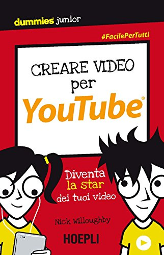 Creare video per YouTube: Diventa la star dei tuoi video