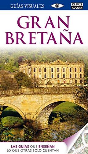 Gran Bretaña (Guías Visuales) por Varios autores