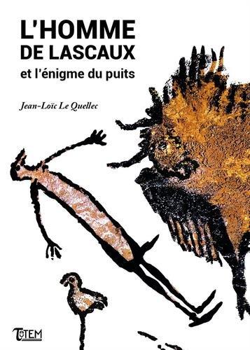 L'homme de Lascaux et l'nigme du puits