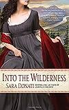 Into the Wilderness (Wilderness Saga 1)