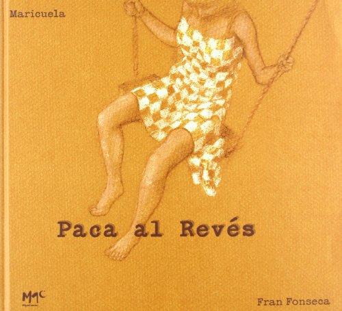 Paca Al Reves (Caracoles En Su Tinta) por Fran Fonseca
