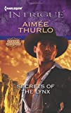 Secrets of the Lynx (Harlequin Intrigue)