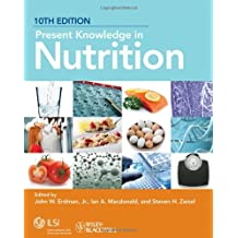 Present Knowledge in Nutrition, 10th Edition