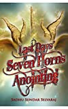 Last Days' Seven Horns Anointing