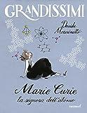 Marie Curie : la signora dell'atomo