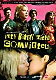 Itty Bitty Titty Committee [2007] [DVD]