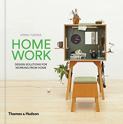 HomeWork: Design Solutions for Working from Home par Anna  Yudina