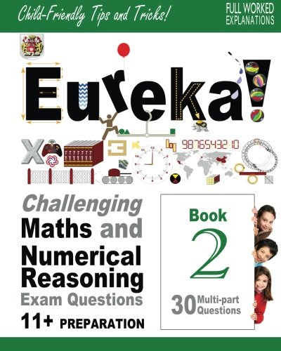 eureka-challenging-maths-and-numerical-reasoning-exam-questions-for-11-book-2-30-modern-style-multi-