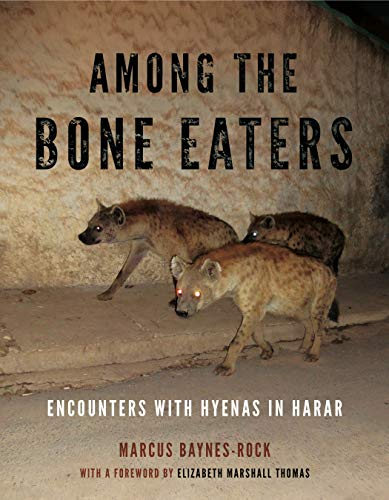 Among the Bone Eaters (Animalibus: of Animals and Cultures, Band 8)