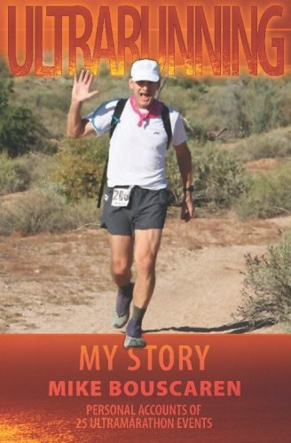 Ultrarunning: My Story por Mike Bouscaren