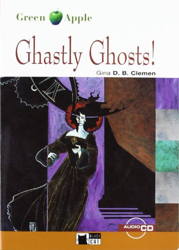 Ghastly Ghosts ! + Cd (Black Cat. Green Apple) por Cideb Editrice S.R.L.