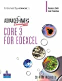 A Level Maths Essentials Core 3 for Edexcel Book and CD-ROM (Edexcel GCE Maths)
