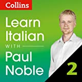 Collins Italian with Paul Noble - Learn Italian the Natural Way, Part 2