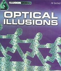 Optical Illusions (Illusion Works) by Al Seckel (2000-07-30)