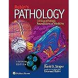 Rubin's Pathology: Clinicopathologic Foundations of Medicine (Pathology (Rubin))