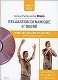 Relaxation dynamique 4è degré - Vivre ses valeurs et exister avec la sophrologie - Livre + CD