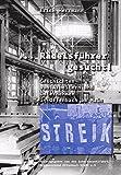 ... Rädelsführer gesucht!: Geschichten von Arbeitern und Unternehmern in Offenbach am Main (Offenbacher Editionen)