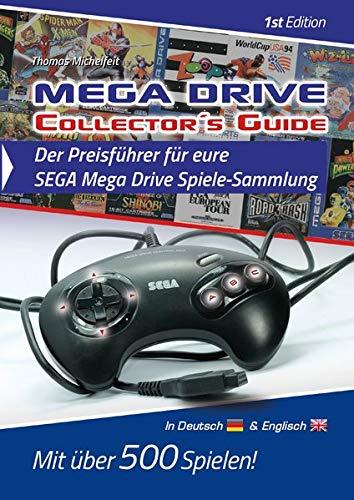 Mega Drive Collector´s Guide 1st Edition - Der Preisführer für eure SEGA Mega Drive Spiele-Sammlung