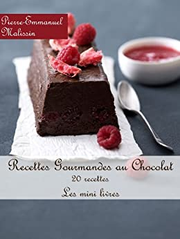 Recettes Gourmandes au chocolat (Les minis livres t. 1) par [Malissin, Pierre-Emmanuel]