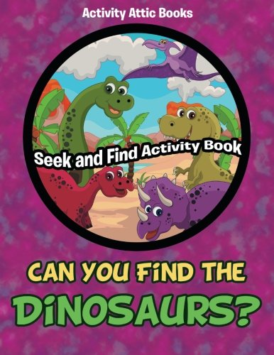 osaurs? Seek and Find Activity Book ()
