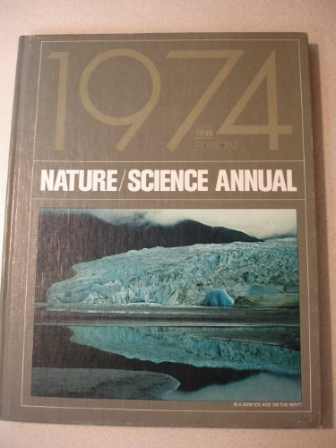 Nature / Science Annual, 1974 Edition
