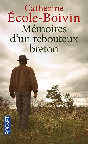 Mmoires d'un rebouteux breton