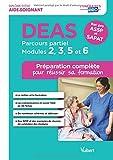 DEAS, parcours partiel, modules 2, 3, 5 et 6 : Bac pro ASSP et SAPAT